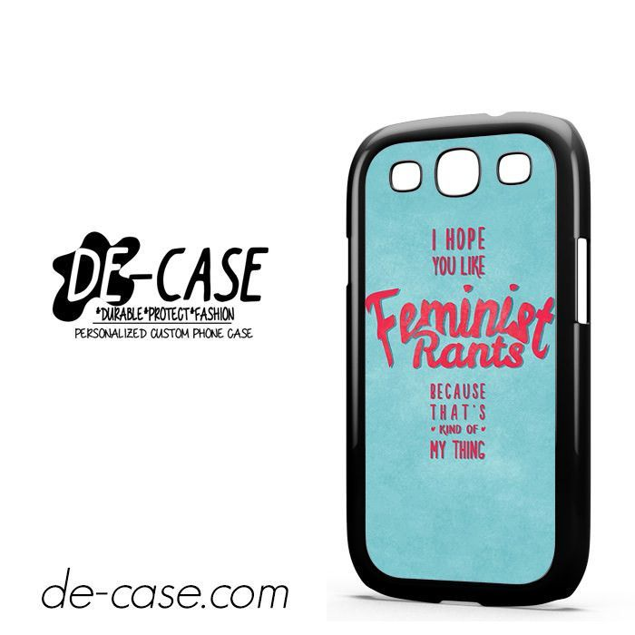 Quotes Feminist Rants DEAL-9047 Samsung Phonecase Cover For Samsung Galaxy S3 / S3 Mini