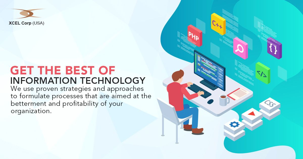 Get The Best Information Technology Services From Xcel Corp Information Technology Services Information Technology Innovation Technology