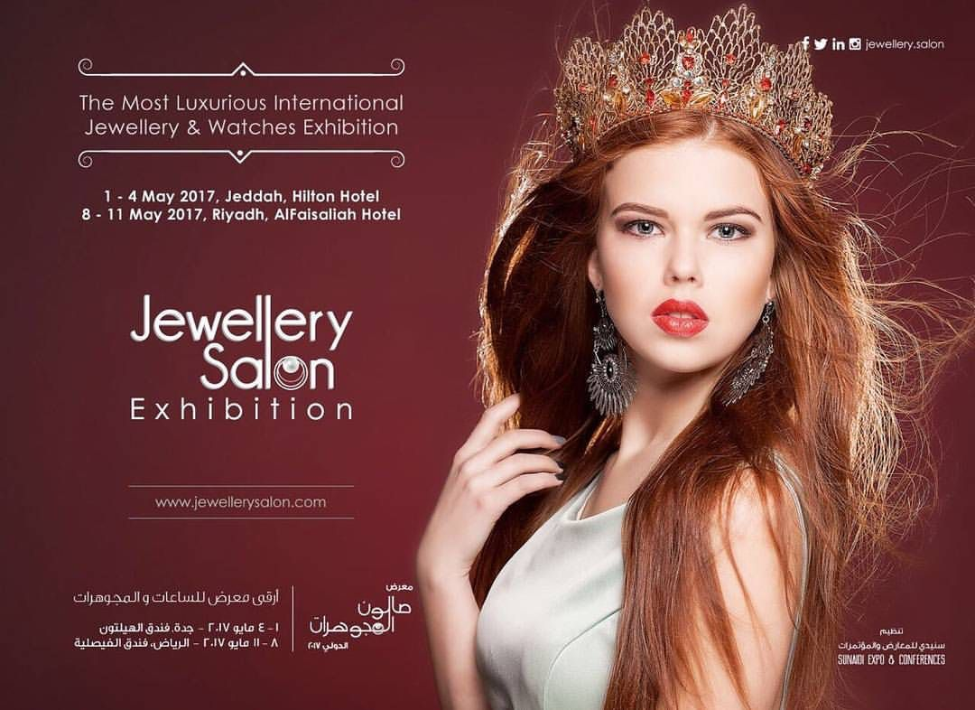 Jewellery Salon Exhibition 2017 The Most Luxurious Jewellery Watches Exhibition In Saudi Arabia It Is An Annual E Salons International Jewelry Luxury Jewelry