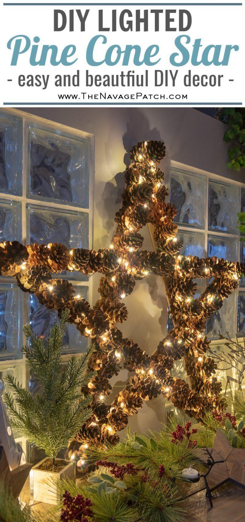 DIY Lighted Pine Cone Star in 2020 Diy christmas star