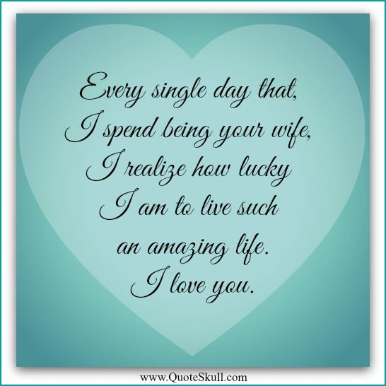 Love quotes for husband him her