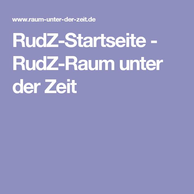 RudZ-Startseite - RudZ-Raum unter der Zeit