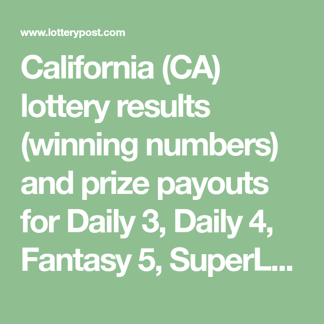 California (CA) lottery results (winning numbers) and prize