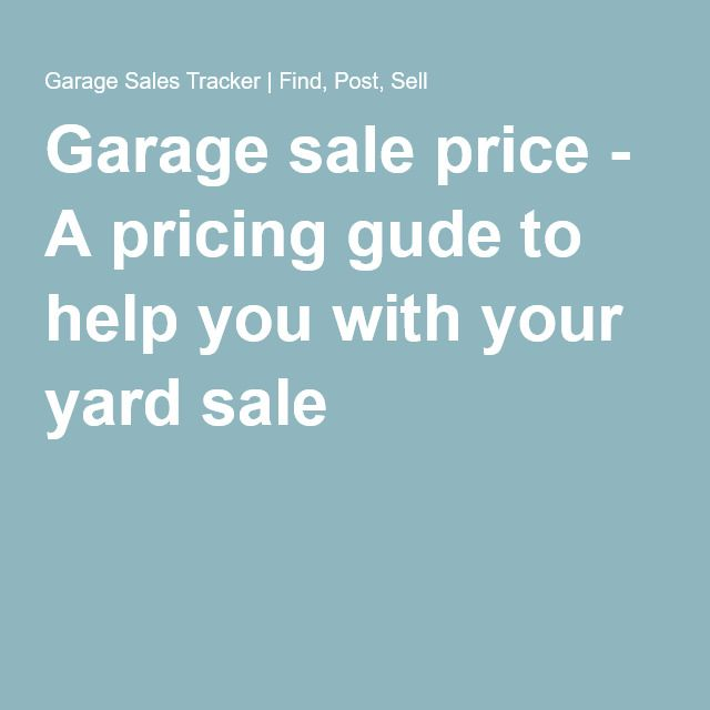 garage sale price a pricing gude to help you with your yard sale