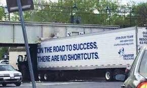 Image Result For Road To Success There Are No Shortcuts Truck