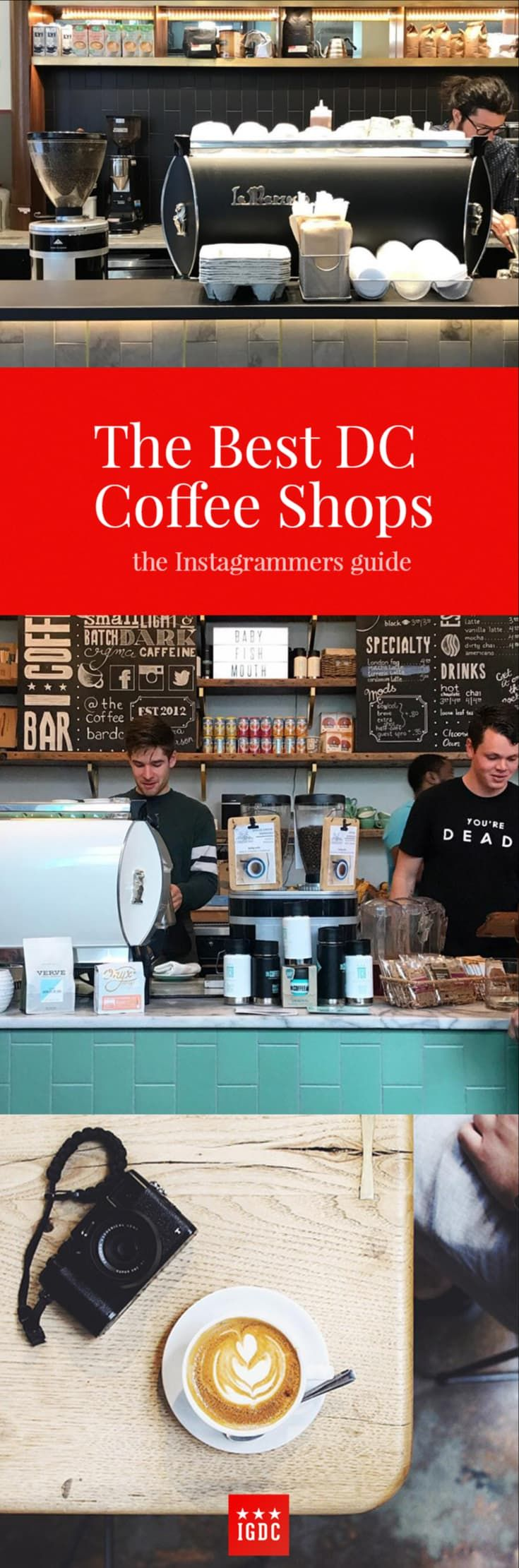 The Best Coffee Shops In Washington Dc For Instagrammers Igdc Best Coffee Shop Dc Coffee Shops Coffee Shop