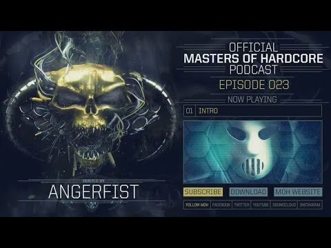 Angerfist - Masters Of Hardcore Podcast #23