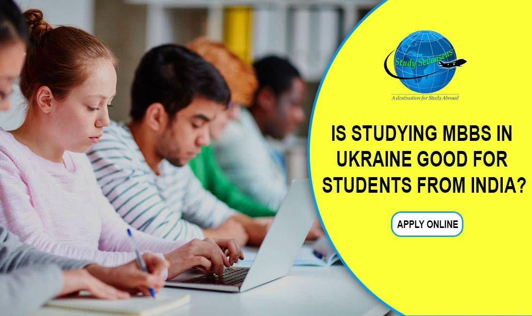 Is studying MBBS in Ukraine Good For Students from India