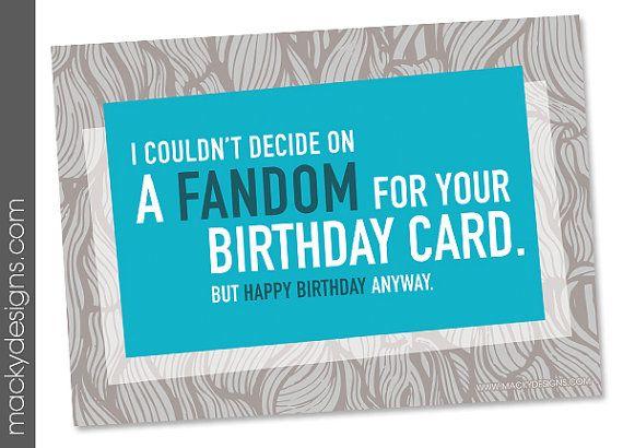 Geeky Birthday I Couldnt Decide On A Fandom 5x7 Nerdy Birthday