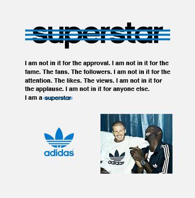 Adidas Superstar Brand Manifesto Brand Manifesto Copy Ads Manifesto
