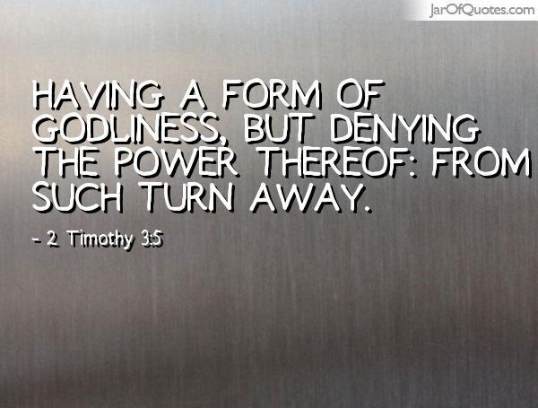 2 Timothy 3:5 | 55 | 2 Timothy ~ | Pinterest