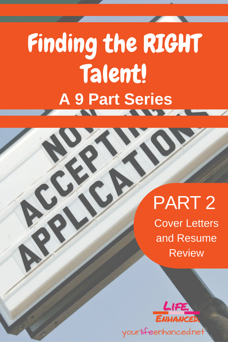 Finding The RIGHT Talent A 9 Part Series PART 2 Cover Letters And Resume Review How To Find Right Make Evidence Based Hiring Decisions