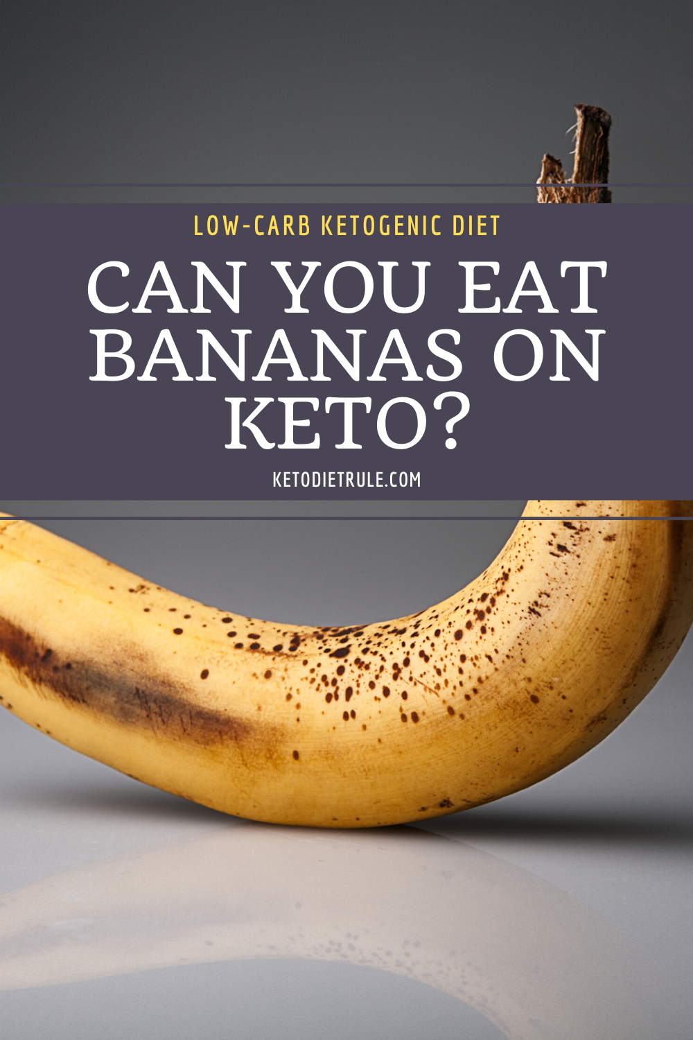 Are Bananas Keto Friendly We Asked The Expert Keto Diet Rule Keto Diet Keto Friendly Fruit Banana Nutrition