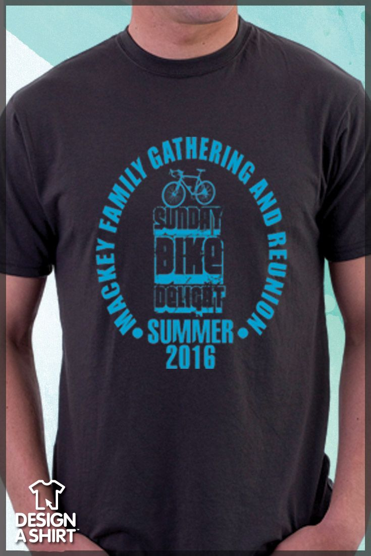 Design t shirt for family reunion - Family Reunion Bike Event T Shirt Design Use This Template At Www Designashirt