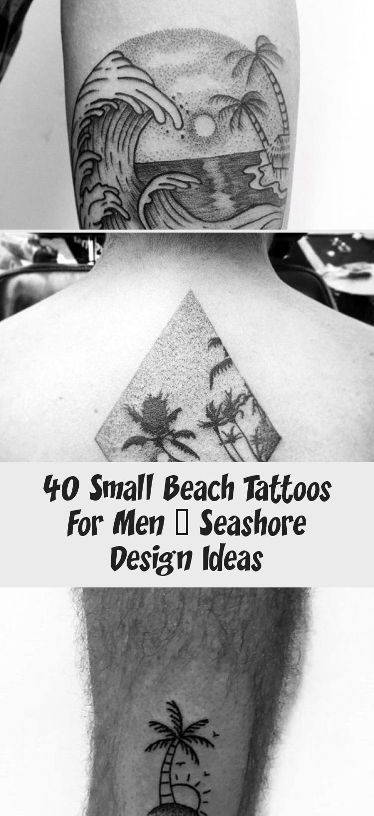 Photo of 40 kleine Strandtattoos für Männer – Seashore Design Ideas – TATTOO #beach #design …