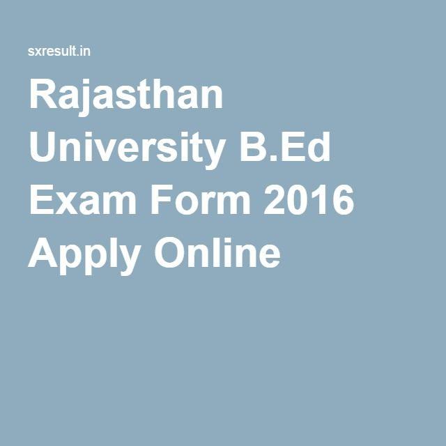 Rajasthan University B.Ed Exam Form 2016 Apply Online