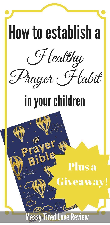 Establishing a healthy prayer habit in your kids prayers