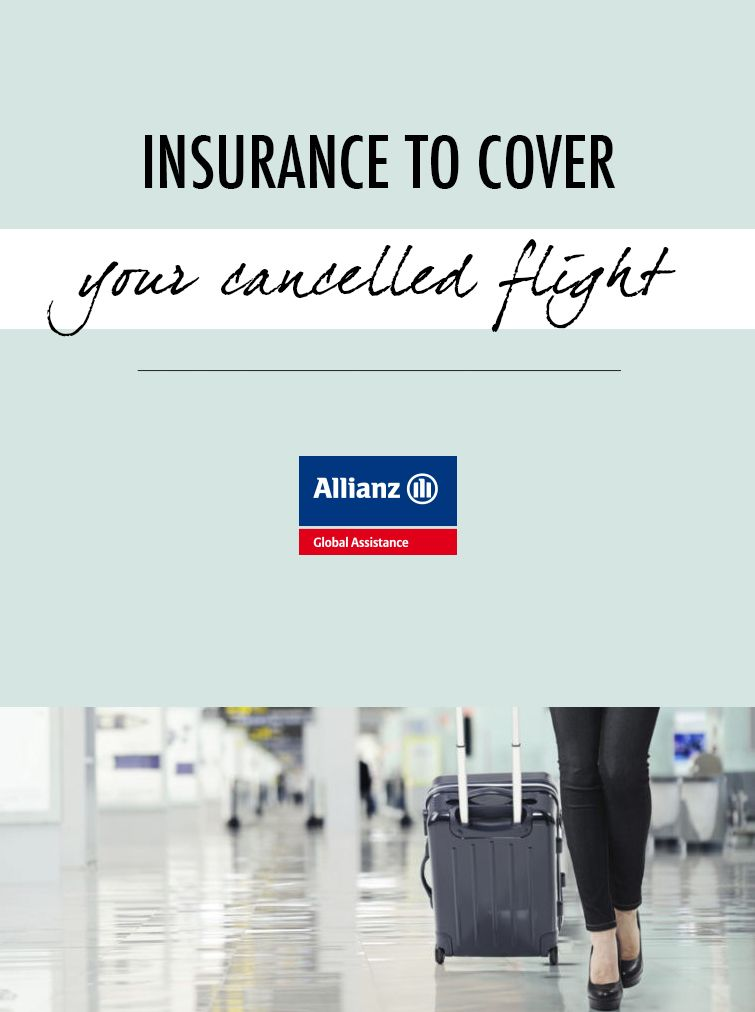 Insurance to cover your cancelled flight Packing tips