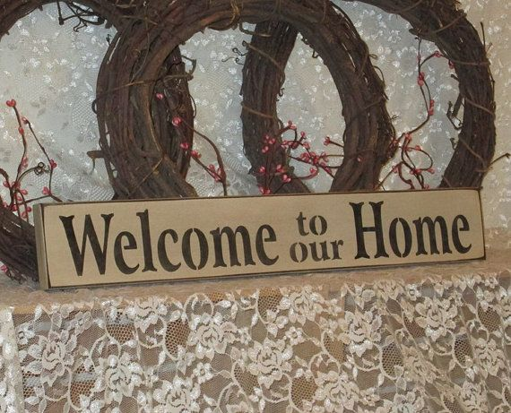 Hey, I found this really awesome Etsy listing at https://www.etsy.com/listing/184415060/welcome-to-our-home-primitve-country