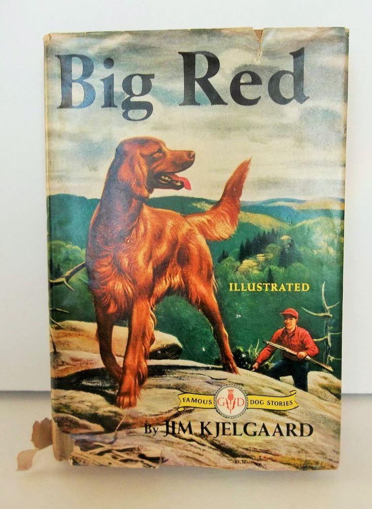 Big Red Book By Jim Kjelgaard Famous Stories Irish Setter Canine