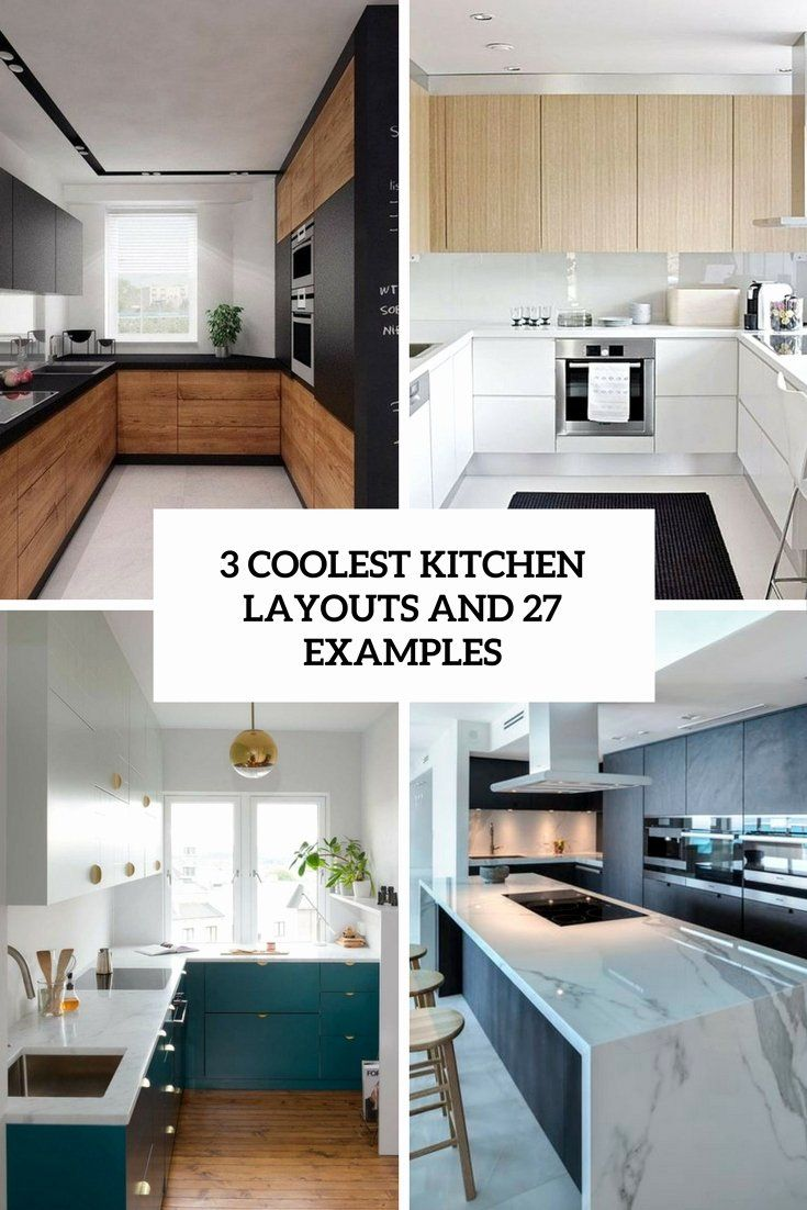 Best Kitchen Designs 2017 In 2020 Kitchen Layout Small Kitchen