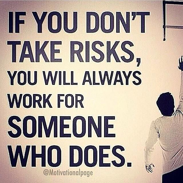 Living With Fear Stops Us Taking Risks And If You Don T Go Out On The Branch You Fashion Quotes Words Motivational Quotes For Men Funny Inspirational Quotes