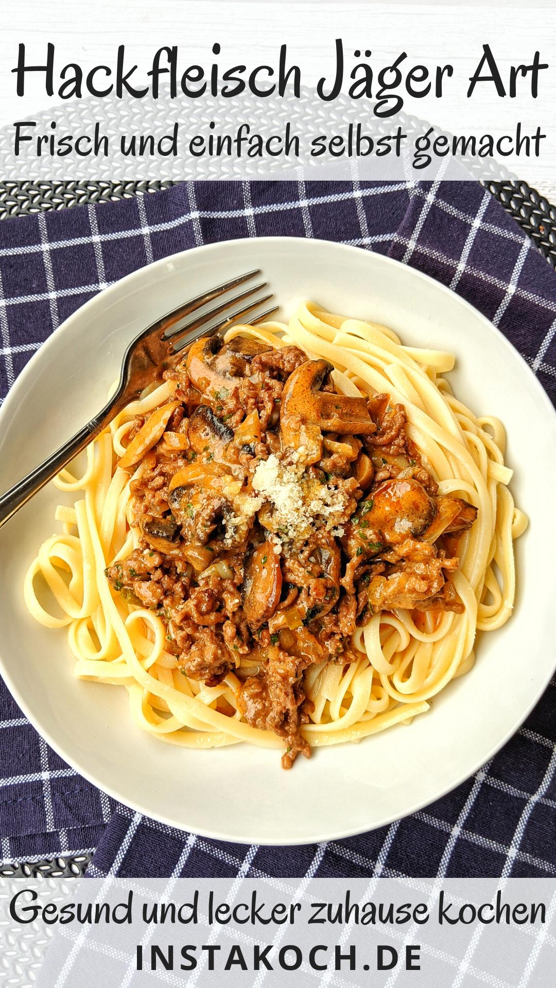 Hackfleisch Jäger Art mit Spaghetti – Einfach und schnell für jeden Tag – Kin…