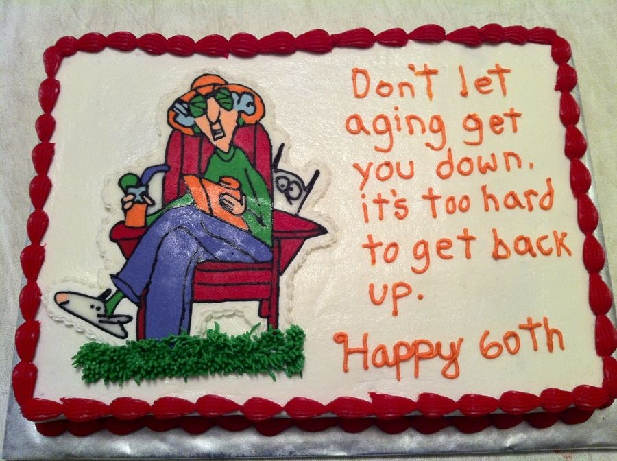 Maxine 60th Birthday Quotes Cakepins Com With Images 60th