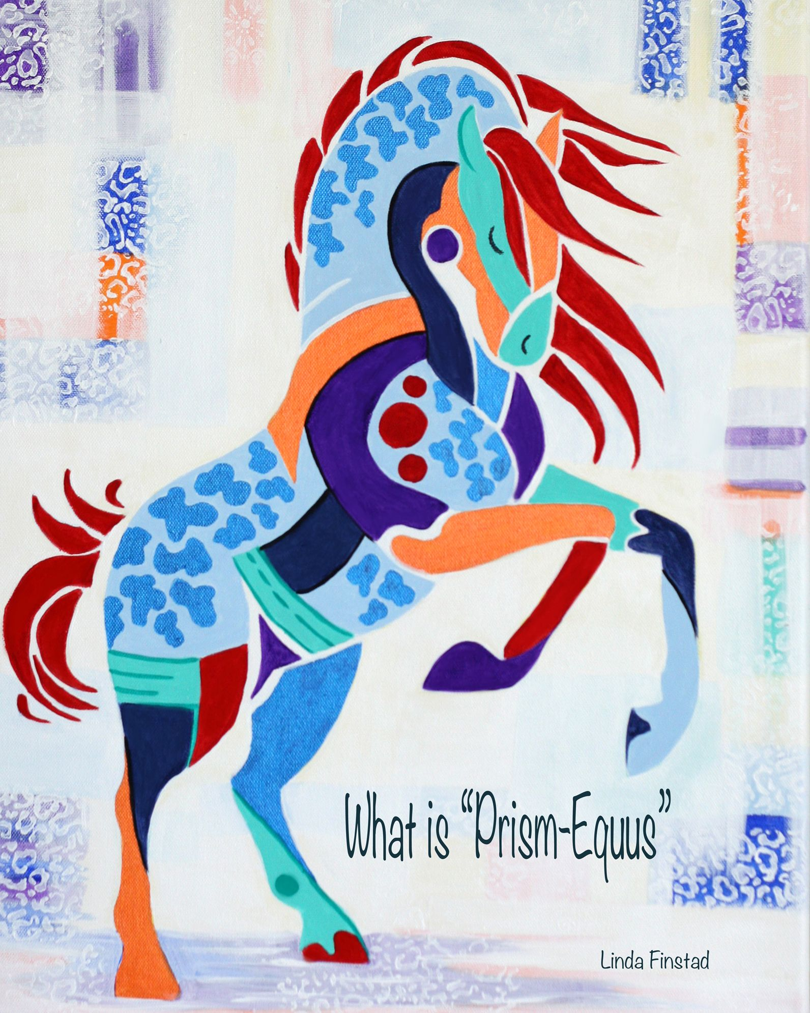 You May Have Seen The Multi Coloured Horses And Heard The Name But What Exactly Is Prism Equus Painted Pony Blue Painting Horse Coloring