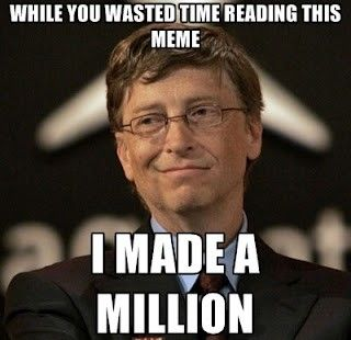 Bill Gates!