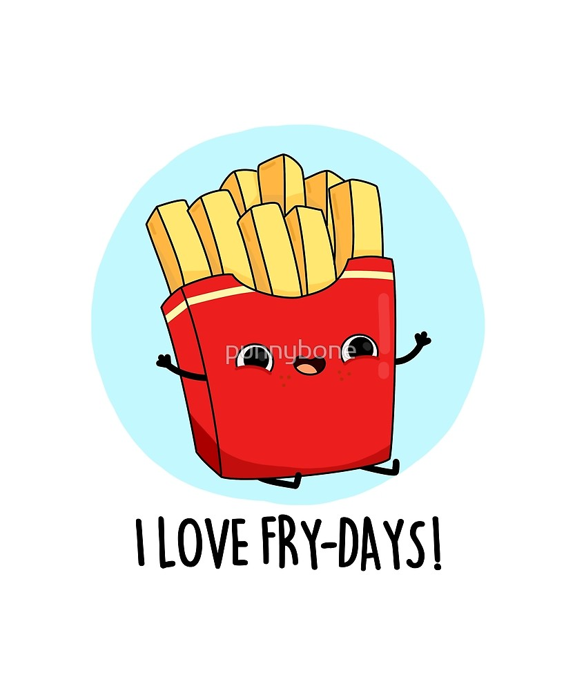 'I Love Fry-days Food Pun' Sticker by punnybone