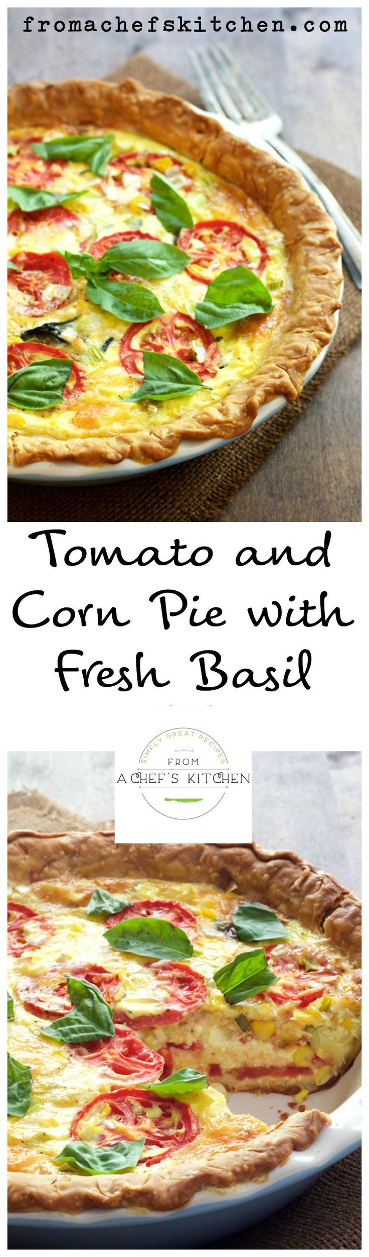 Tomato and Corn Pie with Fresh Basil | Recipe | Fresh ...