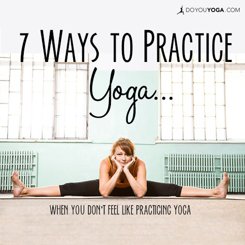 Here are my time-tested tactics for overcoming dips in energy and motivation, as featured on @doyouyoga   http://www.doyouyoga.com/7-ways-to-practice-yoga-when-you-dont-feel-like-practicing/