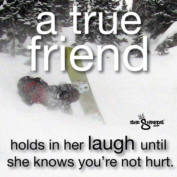 True Friends Know When To Laugh Snowboarding Bail Slam Fail