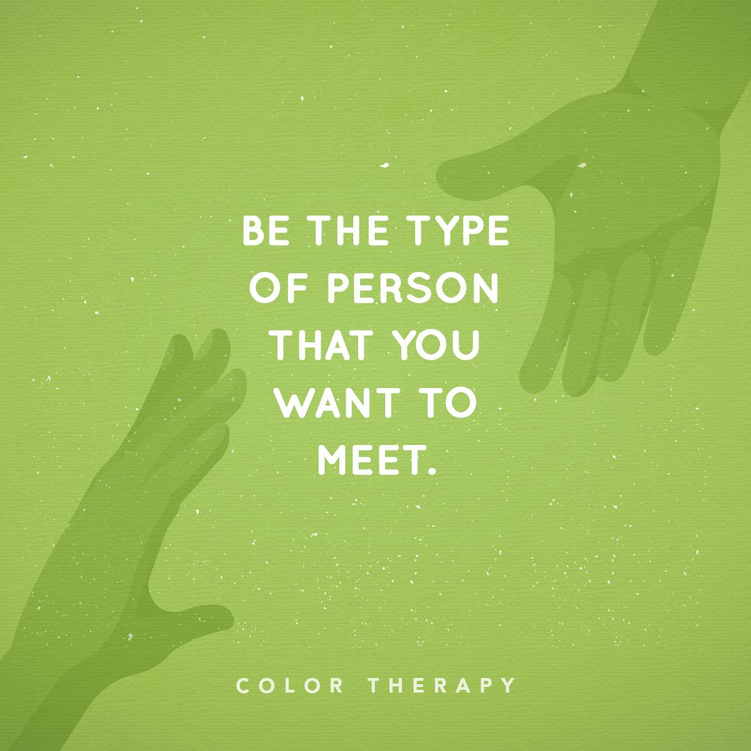 ️🌹Be the type of person that you want to meet. ️
