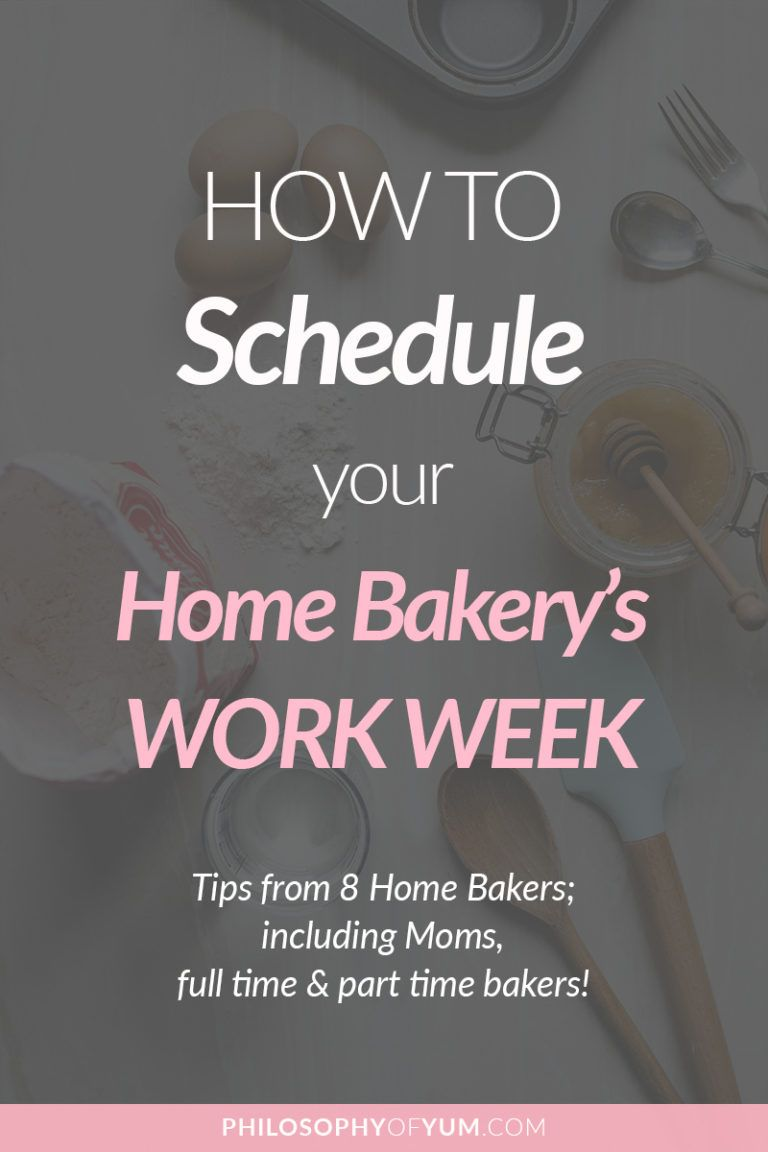 How to Plan your Home Bakery's Weekly Work Schedule Home