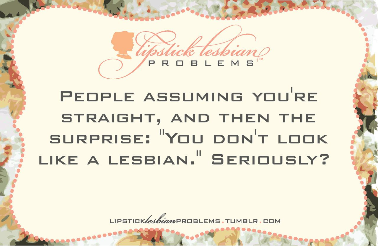 Sweet Lesbian Love Quotes Lipstick Lesbian Problems Even My Wife Calls Me Her Pretty Little