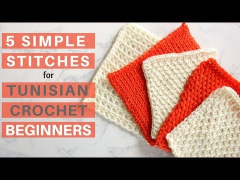5 Simple Stitches For Tunisian Crochet Beginners Youtube Crochet