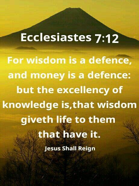Ecclesiastes 7:12 | Jesus Shall Reign | Ecclesiastes 7