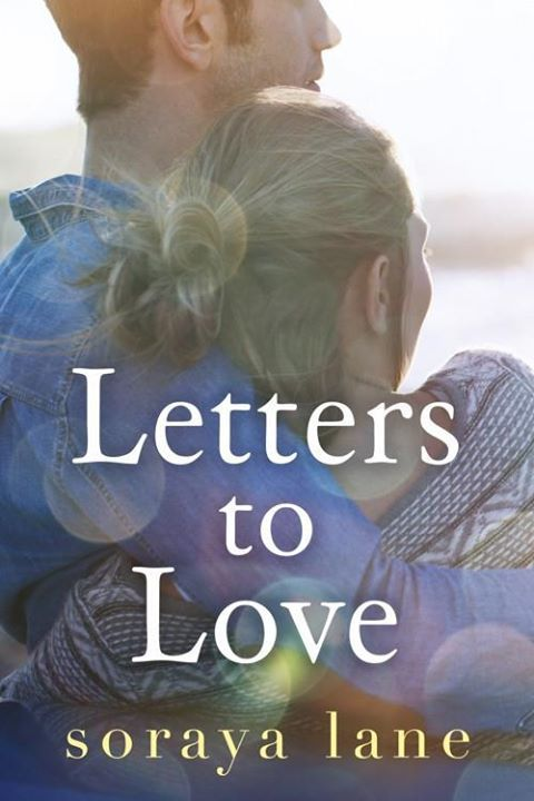 Download Letters to Love by Soraya Lane (.epub)  #freeEbook  - http://bit.ly/1HapvYc