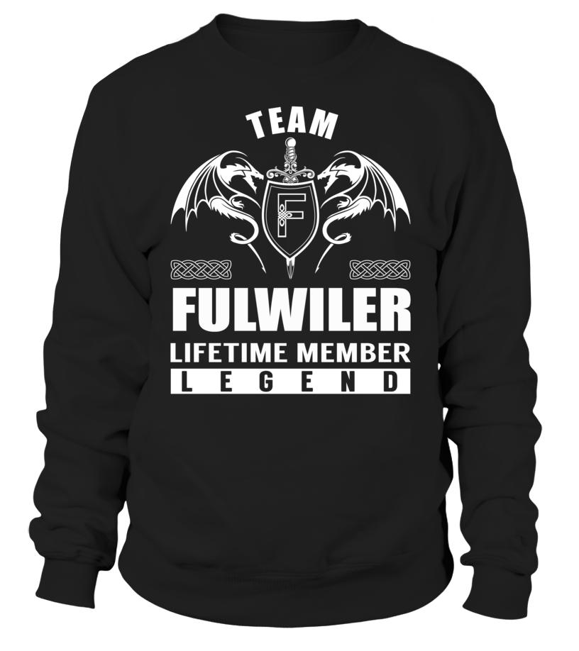 Team FULWILER Lifetime Member Legend #Fulwiler