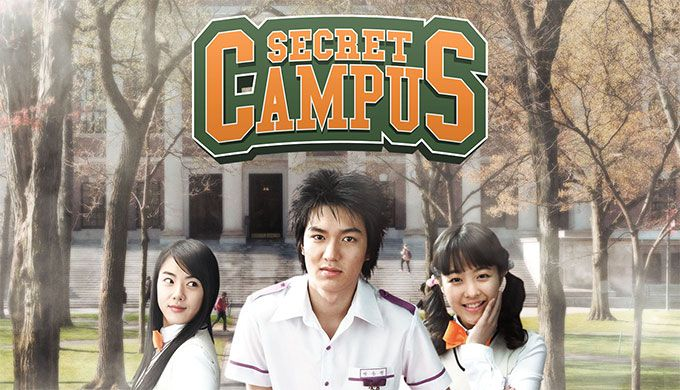 Secret Campus - 24 episodes (2006) *Lee Min Ho's first drama ! *Lee Do Hyun,*Park Bo Young ( stars)
