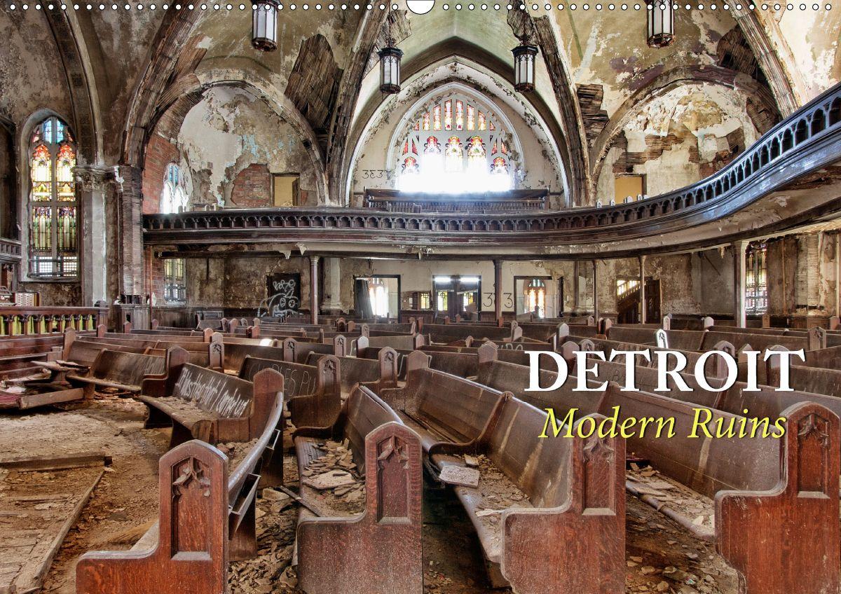 Kalender Detroit Modern Ruins Abandoned Places Abandoned