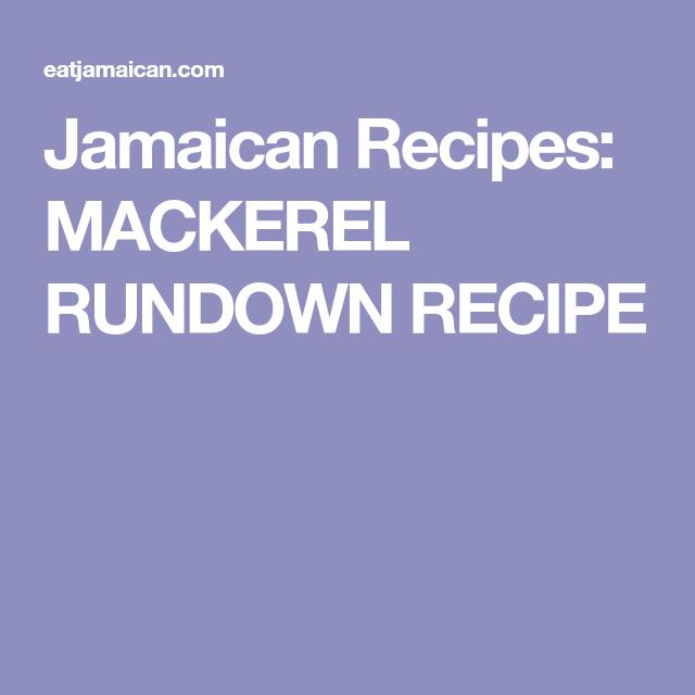 jamaican recipes mackerel rundown recipe with images
