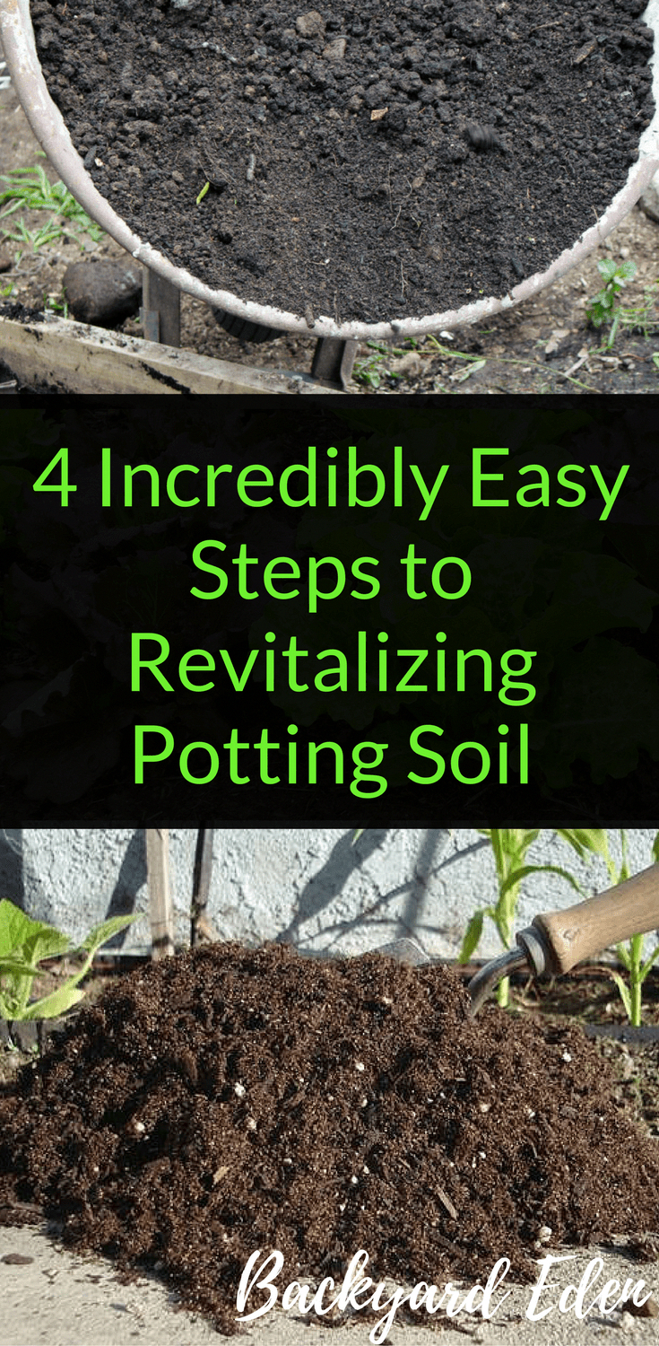 4 Incredibly Easy Steps To Revitalizing Potting Soil Reuse