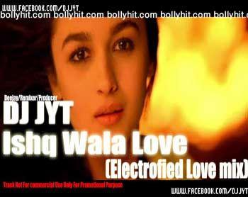 Ishq Wala Love Dj Jyt Remix Song Mp3 Free Download Bollyhit Com Songs Remix Love