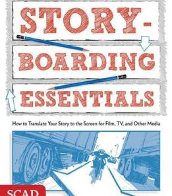 Storyboarding Essentials Scad Creative Essentials Pdf Storyboard Scad Graphic Design Books