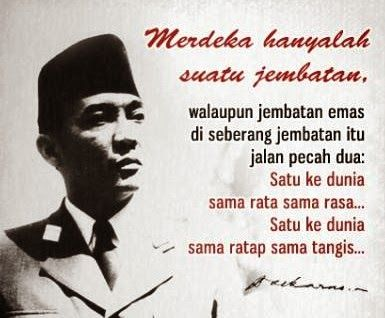Kumpulan Kata Motivasi Dan Bijak Oleh Soekarno Motivasi Bijak