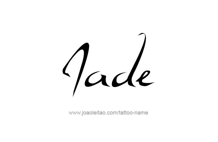 Jade Name Tattoo Designs Name Tattoo Designs Name Tattoo Name Tattoos