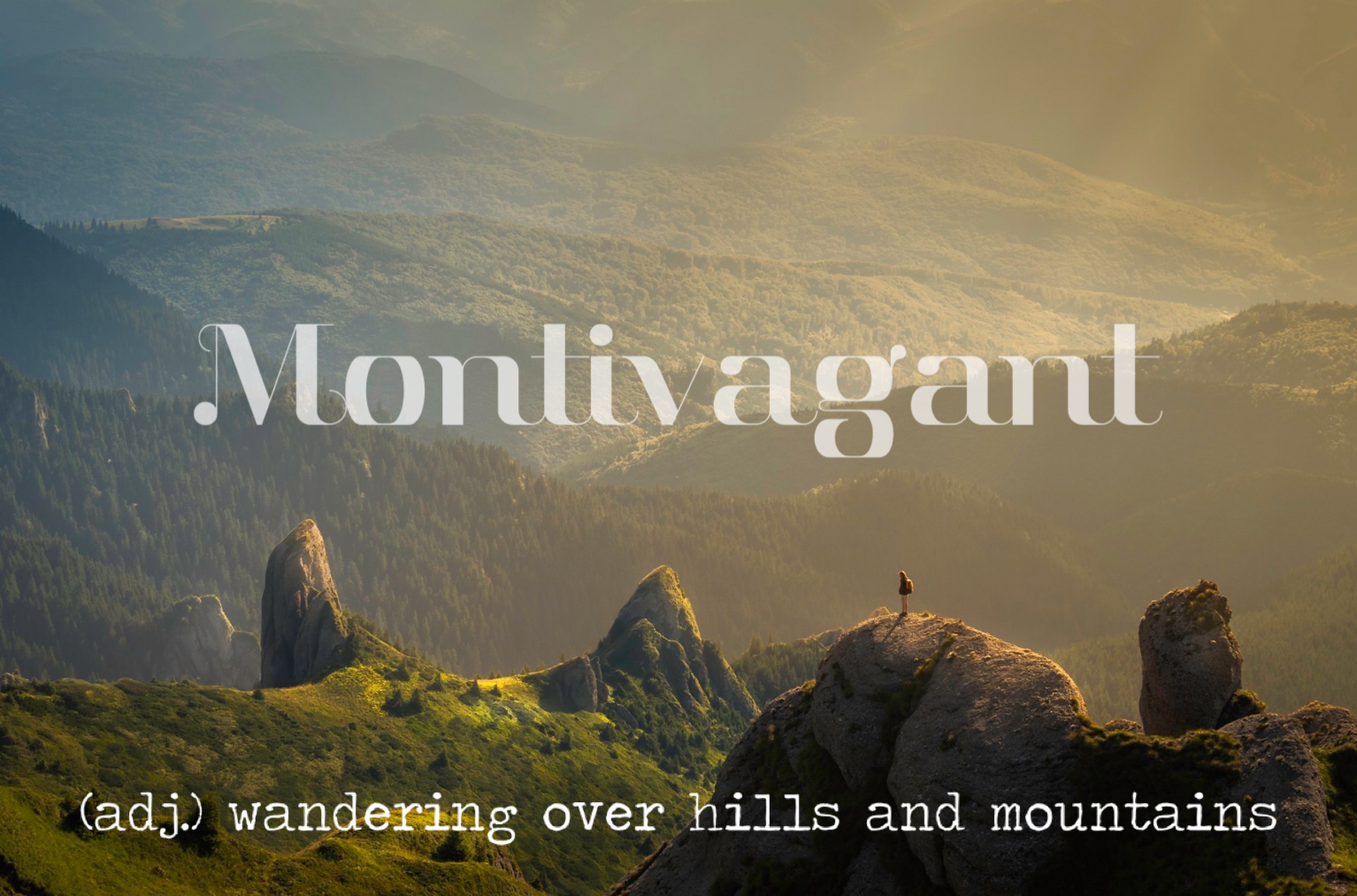 Monlivagant: Wandering Over Hills And Mountains